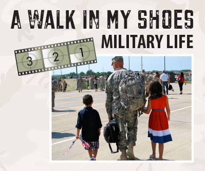 A Walk in My Shoes: Military Life graphic