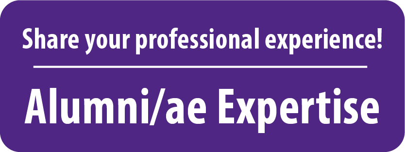 Share your professional experience! Alumni/ae Expertise